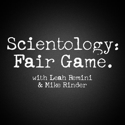 Scientology: Fair Game:Leah Remini & Mike Rinder