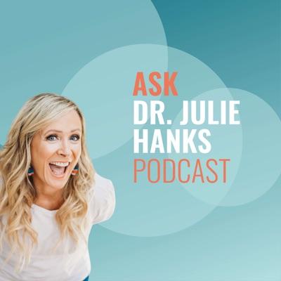 Ask Dr. Julie Hanks:Dr. Julie Hanks