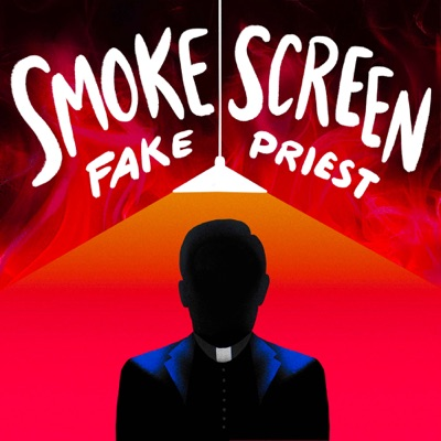 Smoke Screen: Fake Priest:Neon Hum Media