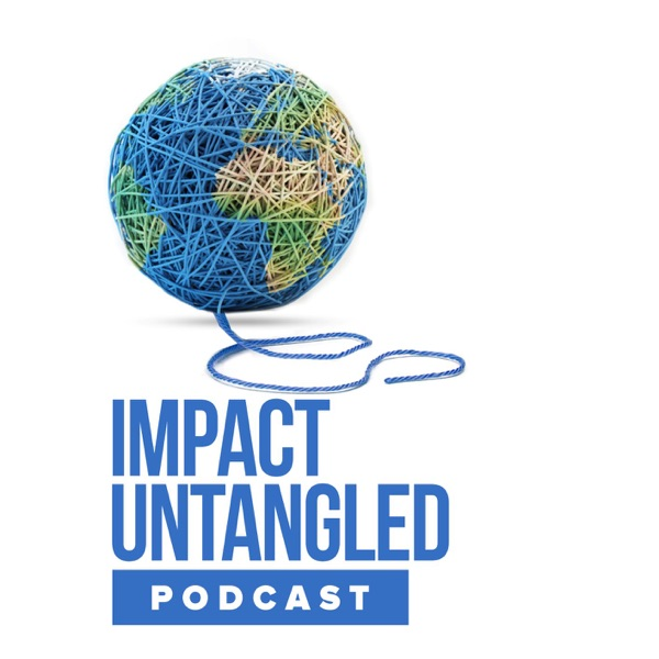 The Impact Untangled Podcast