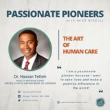 The Art of Human Care with Dr. Hassan Tetteh