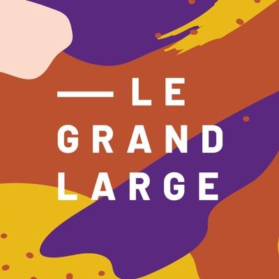 Le Grand Large:Le Grand Large