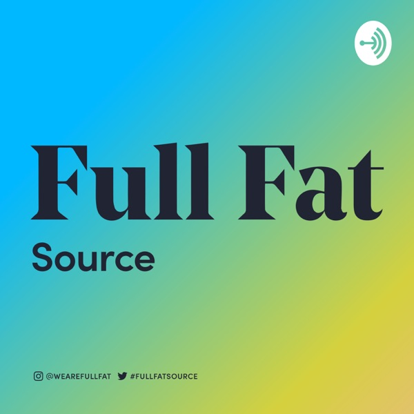 Full Fat Source