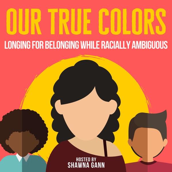 Our True Colors
