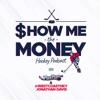 SHOW ME THE MONEY HOCKEY PODCAST artwork