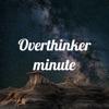 Overthinker minute artwork