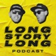 Long Story Long Podcast