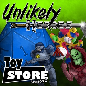 Unlikely Heroes   A D&D 5e Actual Play RPG Podcast