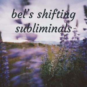 bel's shifting subliminals