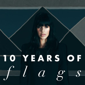 Resonate: 10 Years of Brooke Fraser's Flags