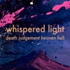 Whispered Light - Advent reflections on death, judgement, heaven and hell artwork