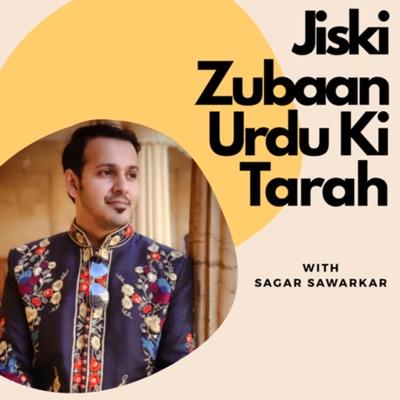 Jiski Zubaan Urdu Ki Tarah:Sagar Sawarkar