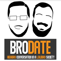 Bro Date podcast