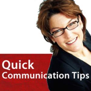 Quick Communication Tips