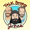 Talk Stupid 2 Me artwork