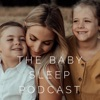 The Baby Sleep Podcast