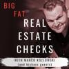 Big Fat Real Estate Checks artwork