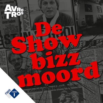 De Showbizzmoord:NPO Radio 1 / AVROTROS
