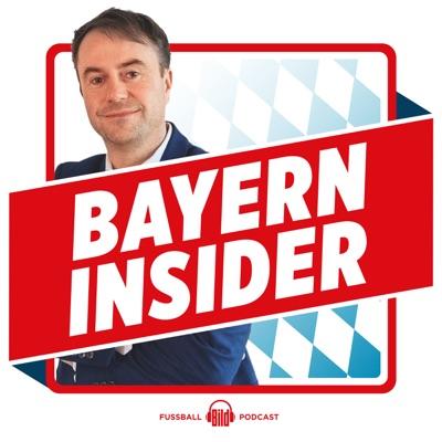 Bayern Insider - der FC Bayern Podcast:BILD
