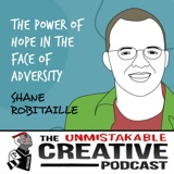 Shane Robitaille | The Power of Hope in the Face of Adversity