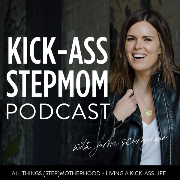 The KICK-ASS Stepmom Podcast banner backdrop