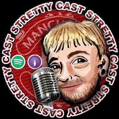 Stretty News - the Strettycast, Manchester United podcasts