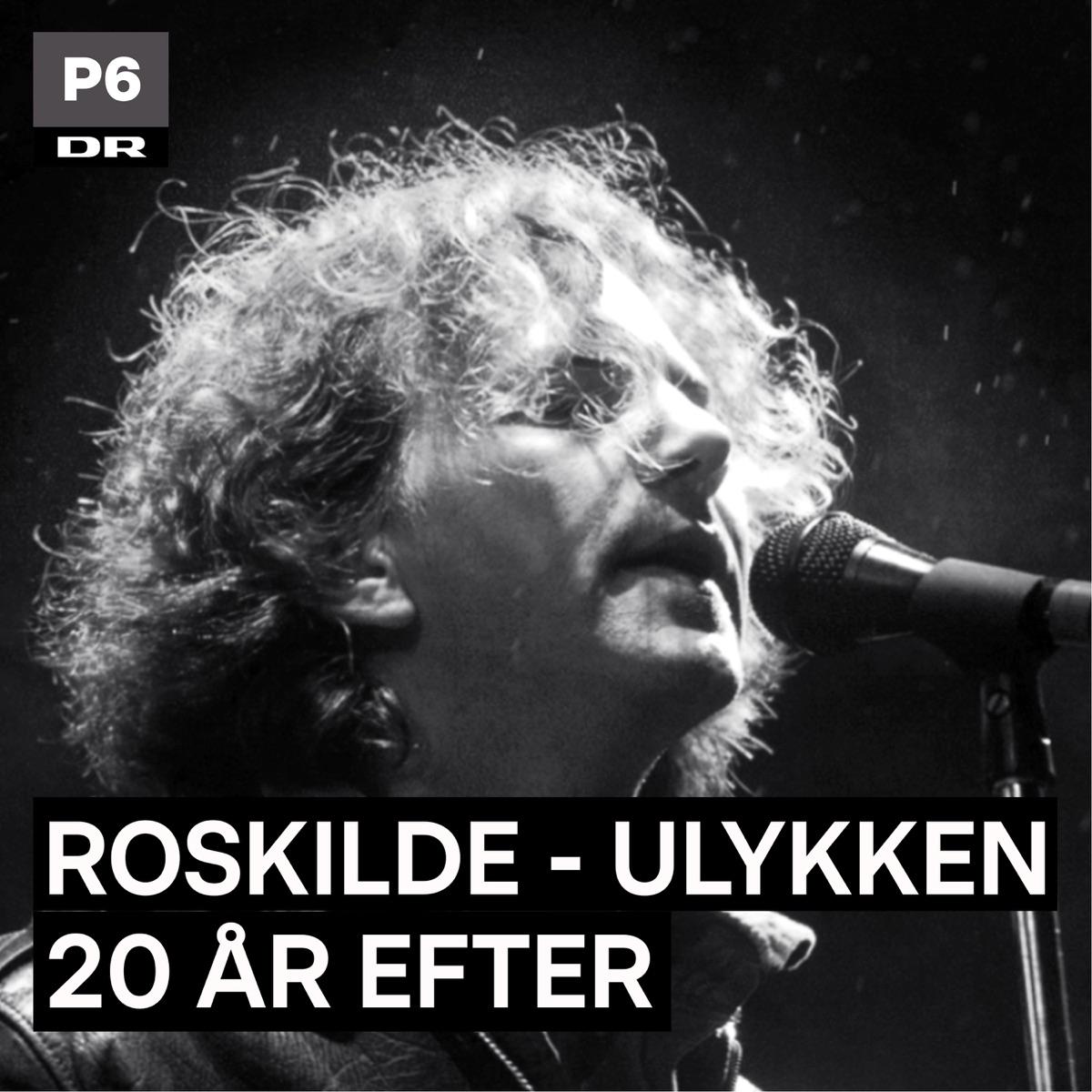 Roskilde - Ulykken 20 år efter