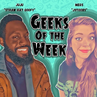 Geeks of the Week:Julian & Megan