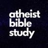 Atheist Bible Study artwork