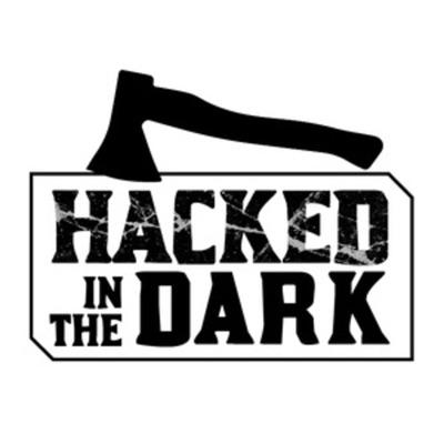 Hacked in the Dark