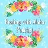 Healing with Aloha artwork