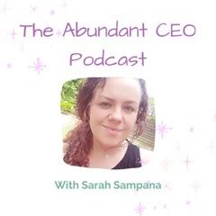 The Abundant CEO Podcast