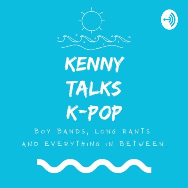 Kenny Talks K-Pop