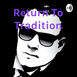 Return To Tradition