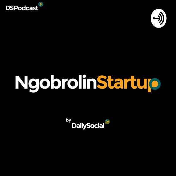 #NgobrolinStartUp