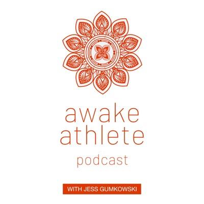 Awake Athlete Podcast