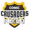 Comic Crusaders Podcast artwork
