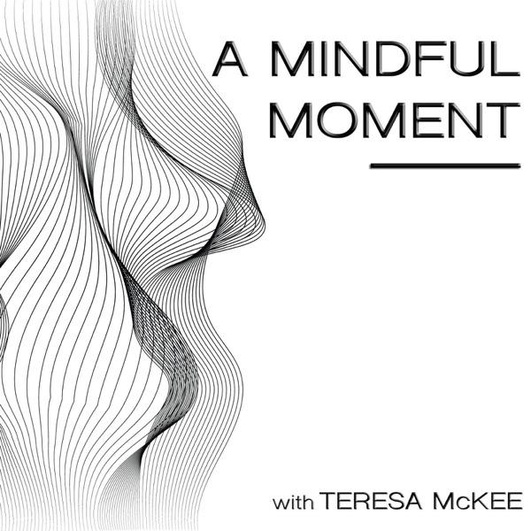 A Mindful Moment Artwork