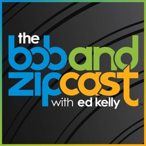 The Bob and Zipcast with Ed Kelly