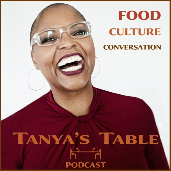 Tanya's Table Podcast