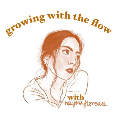 Growing With The Flow:Nayna Florence