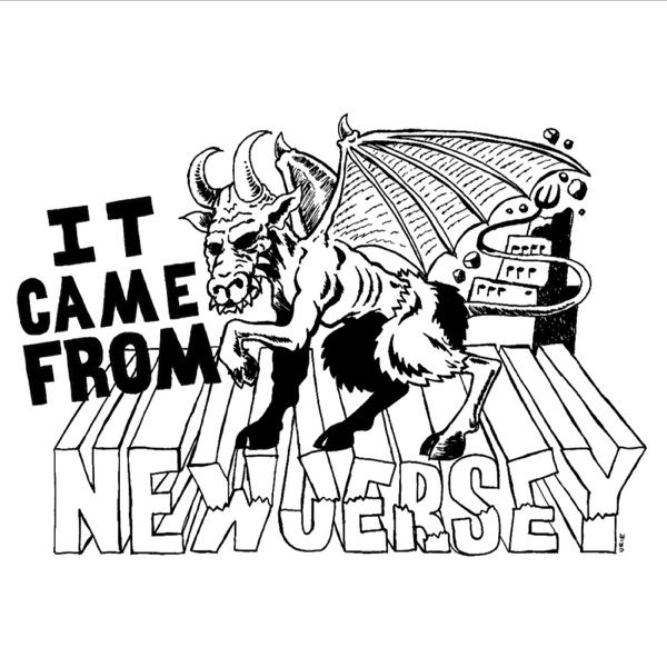 It Came From New Jersey Podcast
