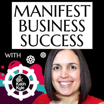 Manifest Business Success