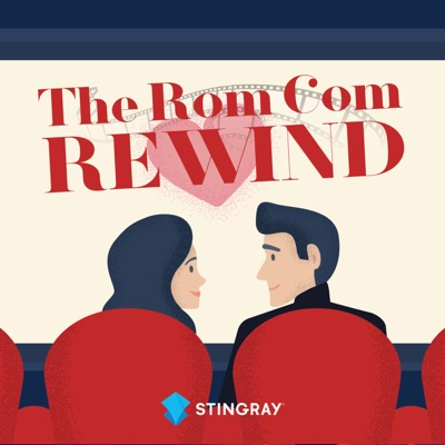The Rom Com Rewind Podcast:Devin McNeil & Sarah White