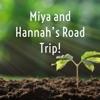 Miya and Hannah's Road Trip! artwork