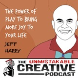 Jeff Harry | The Power of Play to Bring More Joy to Your Life