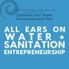 All Ears on Water and Sanitation Entrepreneurship artwork