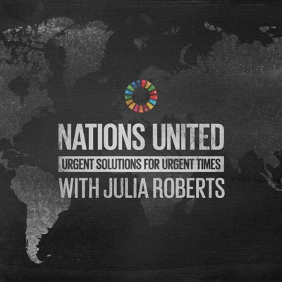 Nations United: Urgent Solutions for Urgent Times:United Nations
