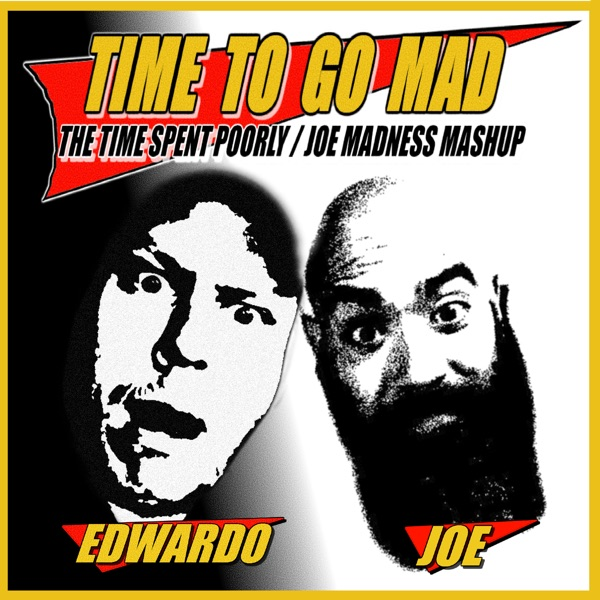 Time To Go Mad
