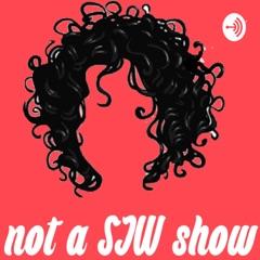 Not an SJW show